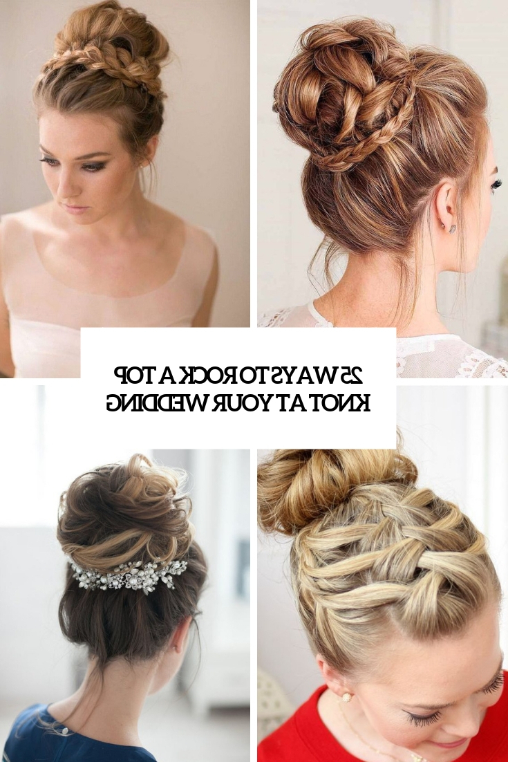 25 Ways To Rock A Top Knot At Your Wedding – Weddingomania With Regard To Best And Newest Topknot Hairstyles With Mini Braid (View 5 of 20)