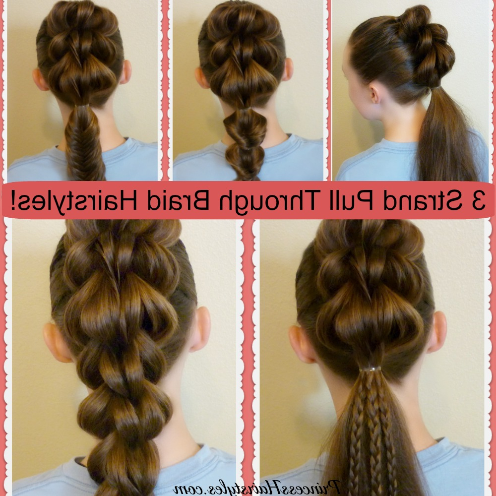 3 Strand Pull Through Braid Tutorial And 5 Ways To Wear It Pertaining To Recent Three Strand Side Braided Hairstyles (View 3 of 20)