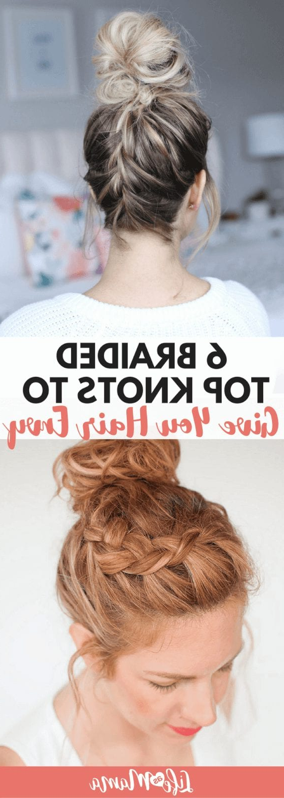 6 Braided Top Knots To Give You Hair Envy In Widely Used Topknot Hairstyles With Mini Braid (View 15 of 20)