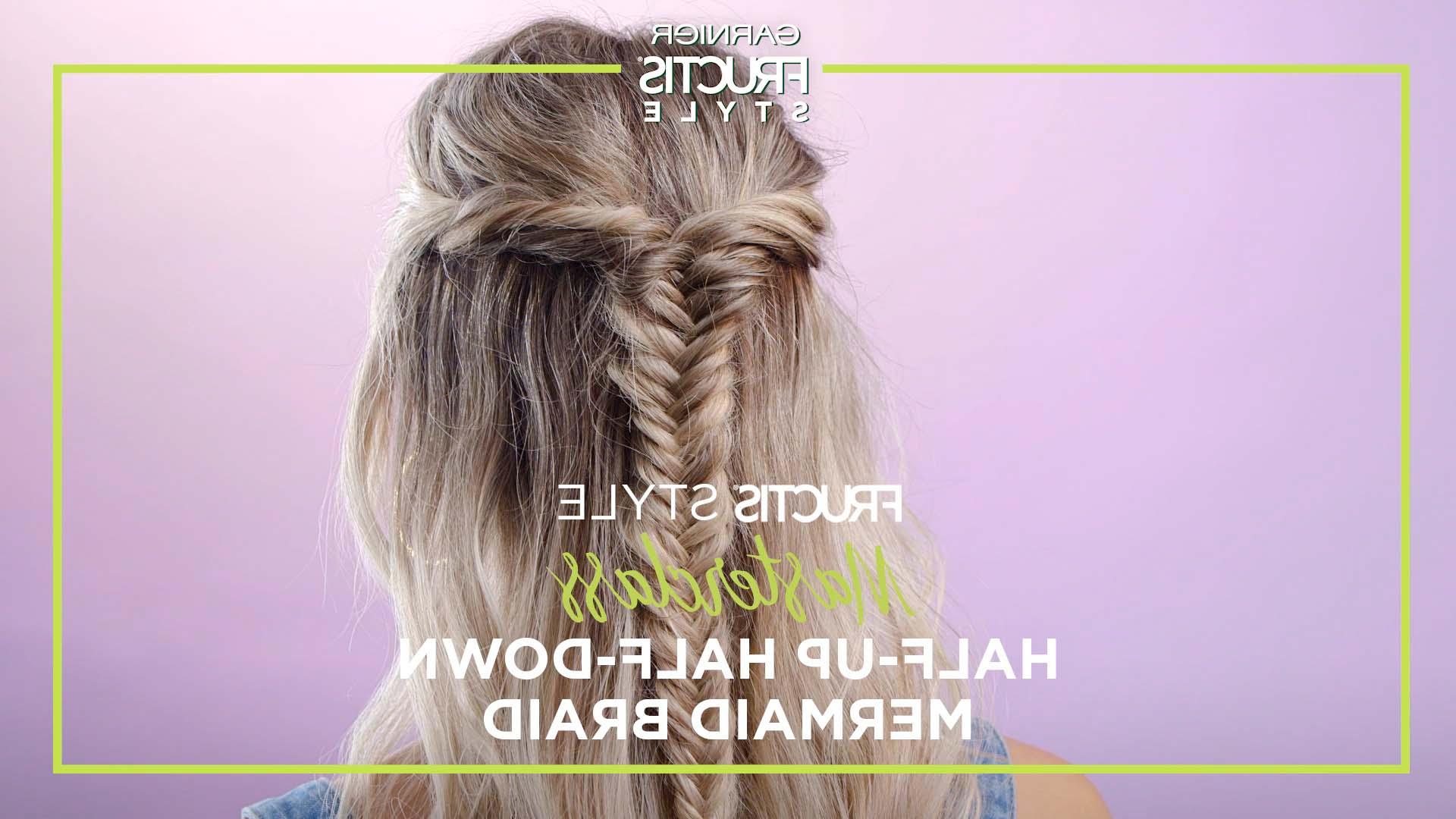 Best And Newest Half Up Half Down Boho Braided Hairstyles With Half Up Half Down Mermaid Braid Hairstyle – Hair Tutorial & Tips (View 19 of 20)