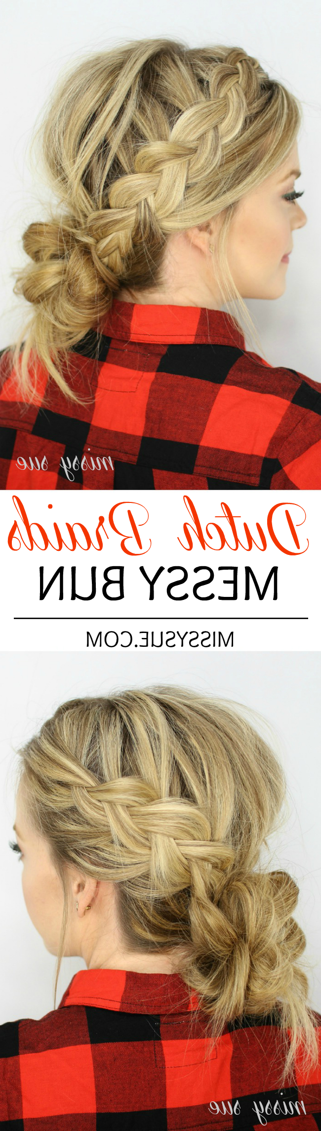 Dutch Braids And Low Messy Bun Pertaining To Well Known Dutch Braid Bun Hairstyles (View 19 of 20)