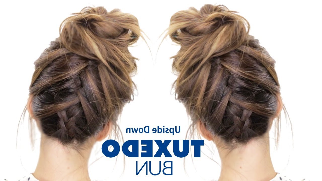 Famous Messy Rope Braid Updo Hairstyles With Regard To Tuxedo Braid Bun Hairstyle ☆ Upside Down French Braid (View 9 of 20)