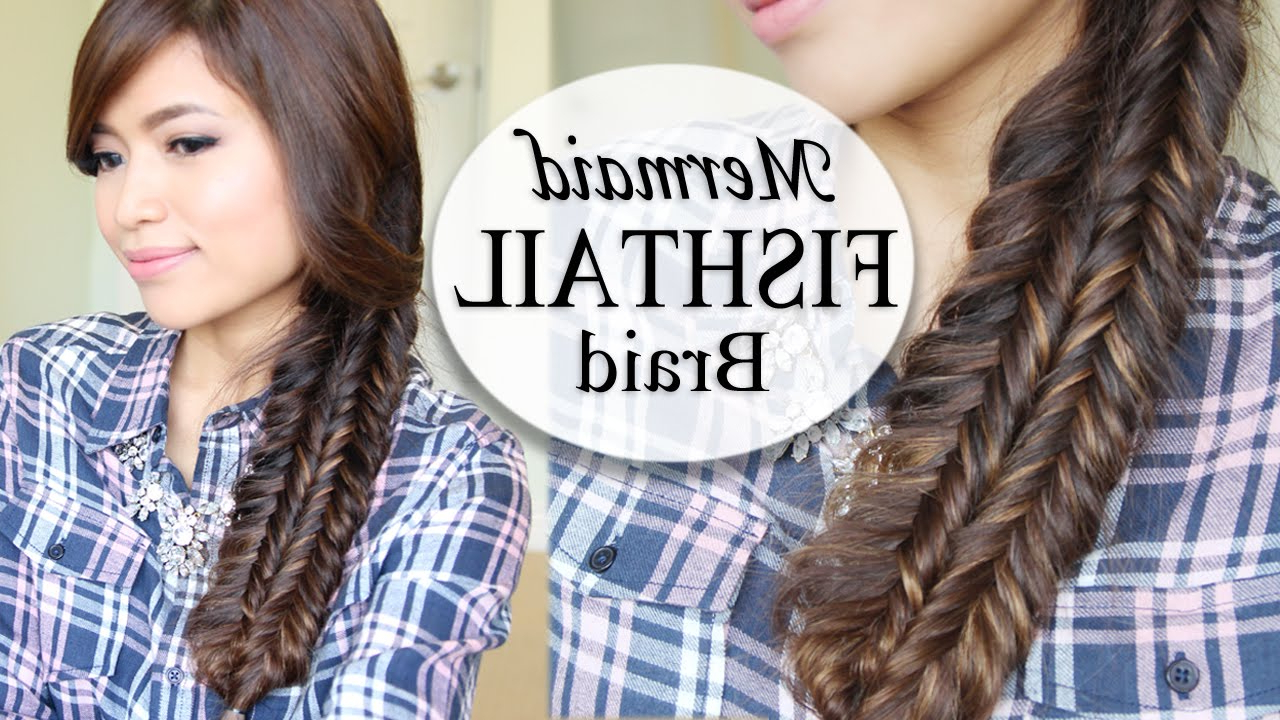Hair Tutorial For Well Known Mermaid Braid Hairstyles With A Fishtail (Gallery 4 of 20)