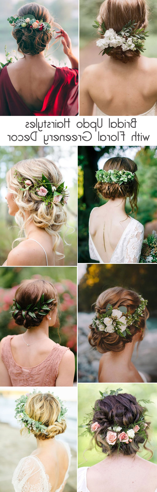 Most Popular Romantic Florals Updo Hairstyles Pertaining To 25 Drop Dead Bridal Updo Hairstyles Ideas For Any Wedding (View 17 of 20)