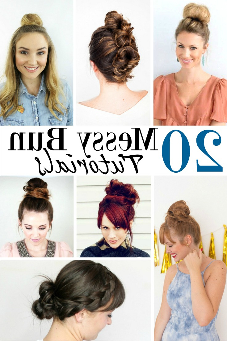 Most Recent Messy Bun Hairstyles Intended For 20 Easy Messy Bun Tutorials Quick Updo Hairstyles (View 13 of 20)