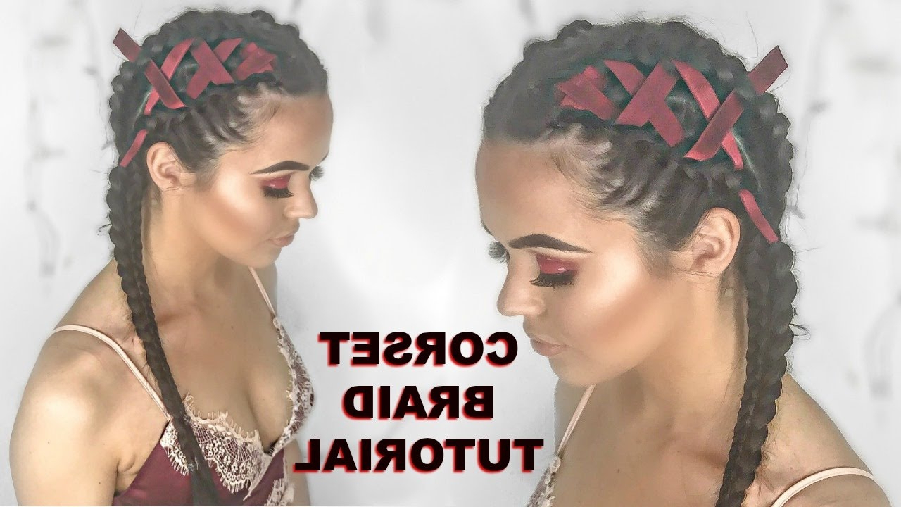 Most Recently Released Corset Braided Hairstyles In Corset Braid/ Dutch Braid Tutorial (View 13 of 20)