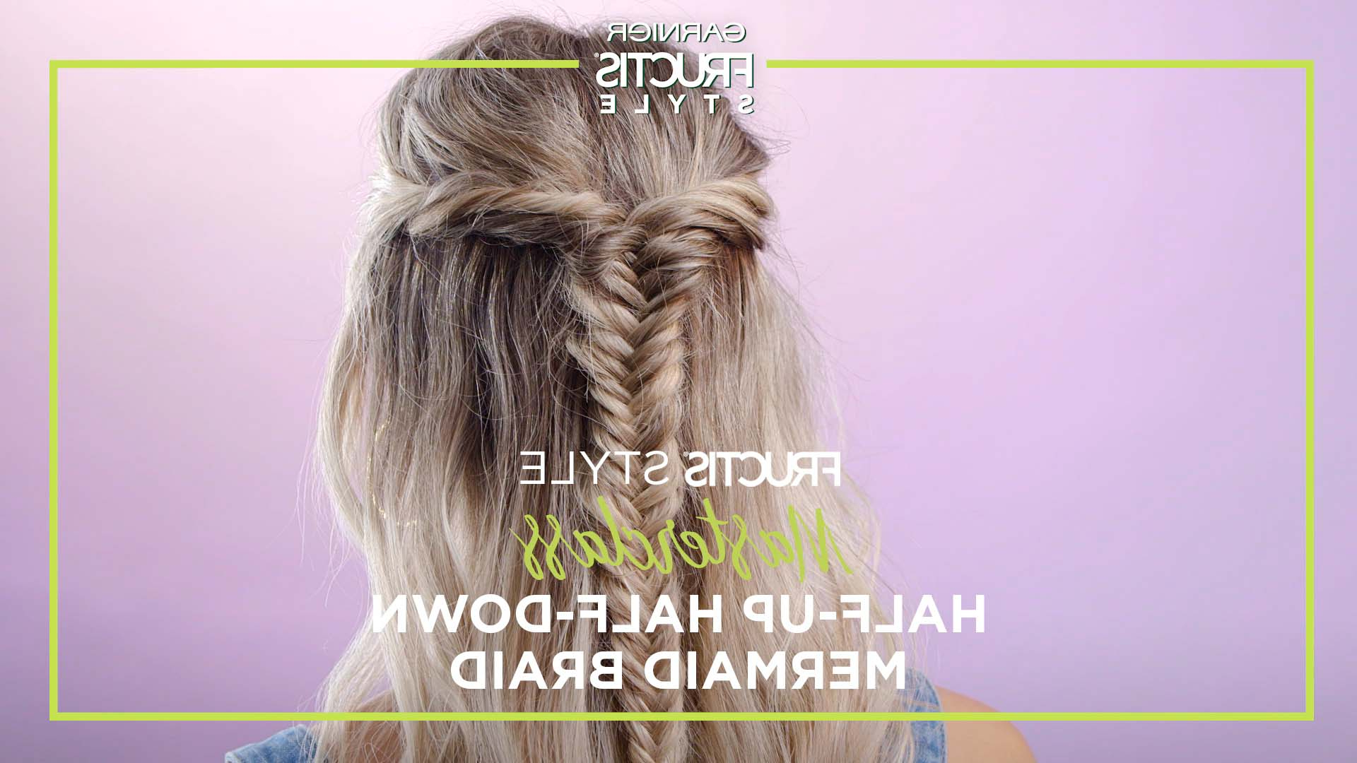 Newest Half Up, Half Down Braided Hairstyles Inside Half Up Half Down Mermaid Braid Hairstyle – Hair Tutorial & Tips (View 20 of 20)