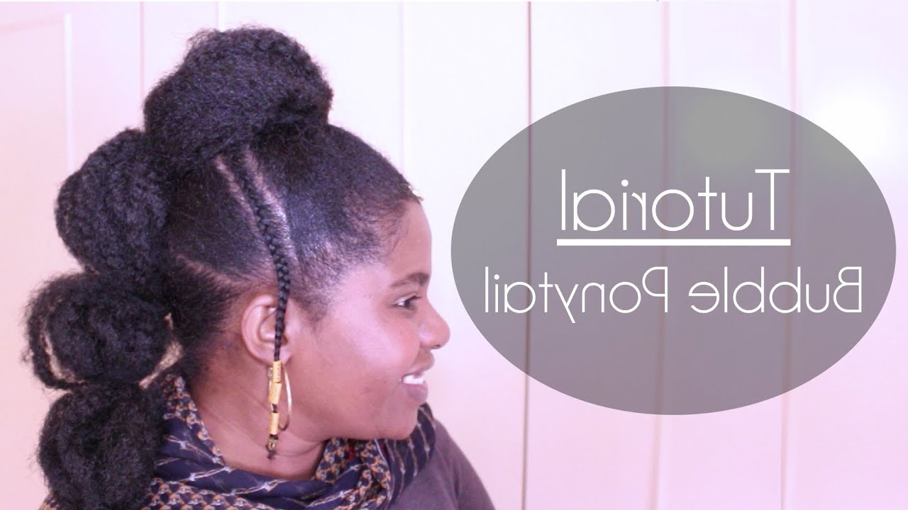 Popular Natural Bubble Ponytail Updo Hairstyles With Regard To Bubble Ponytail Tutorial – Natural Sisters – South African (Gallery 19 of 20)
