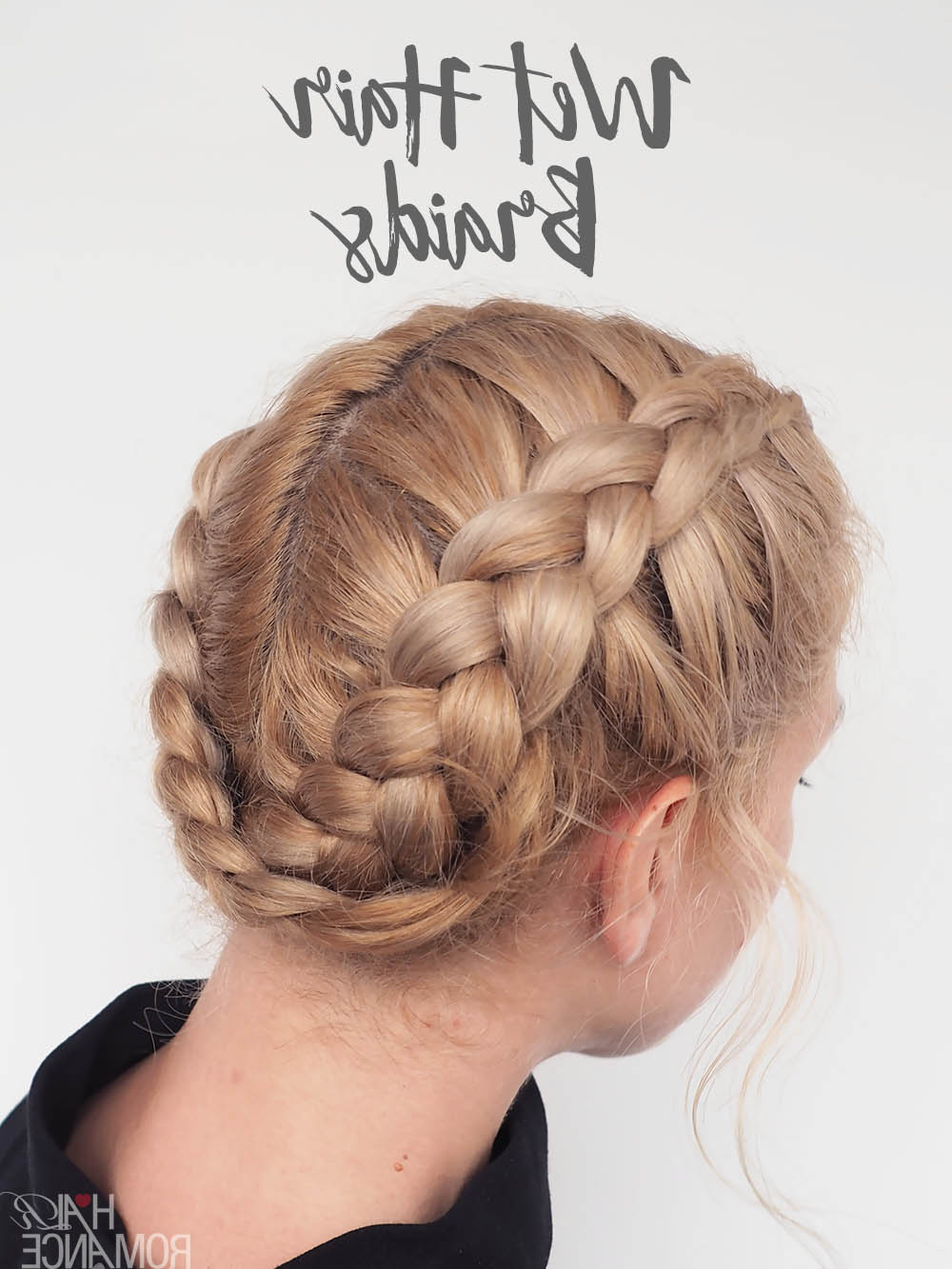 The Best Braids For Wet Hair – Dutch Braid Video Tutorial With Trendy Cornrows Tight Bun Under Braid Hairstyles (Gallery 10 of 20)