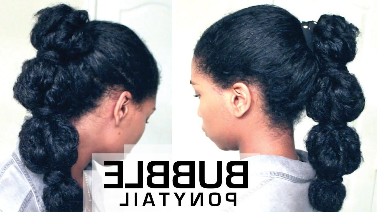 Well Liked Natural Bubble Ponytail Updo Hairstyles With I Must Try!!! The Perfect Bubble Ponytail On Natural Hair (View 5 of 20)