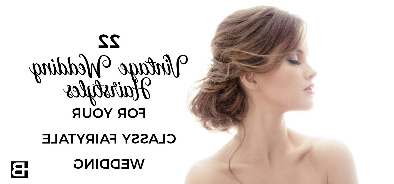 22 Vintage Wedding Hairstyles For Your Classy Fairytale Wedding Throughout 2020 Retro Side Hairdos With Texture (View 4 of 20)
