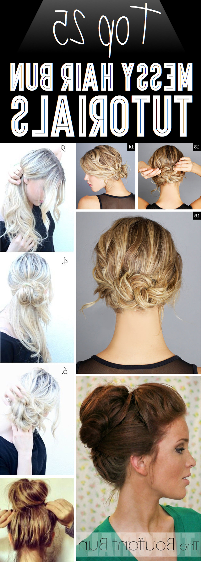 Favorite Elegant High Bouffant Bun Hairstyles Intended For Top 25 Messy Hair Bun Tutorials Perfect For Those Lazy (View 10 of 20)