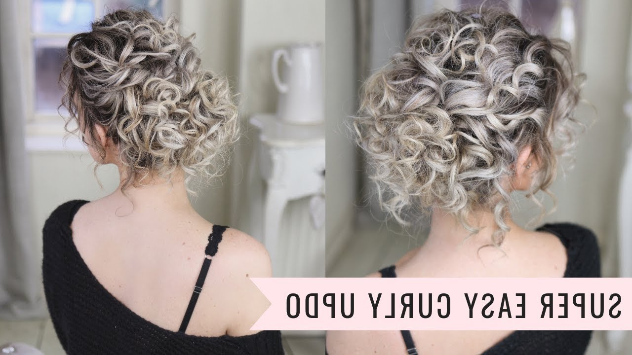 Super Easy Curly Updo For Current Elegant Messy Updo Hairstyles On Curly Hair (View 16 of 20)