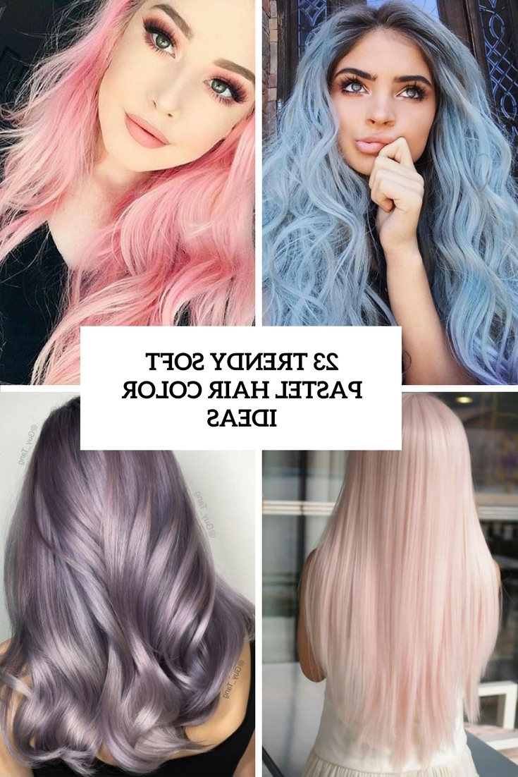 23 Trendy Soft Pastel Hair Color Ideas – Styleoholic For Popular Smokey Pastel Colors Pixie Haircuts (View 2 of 20)