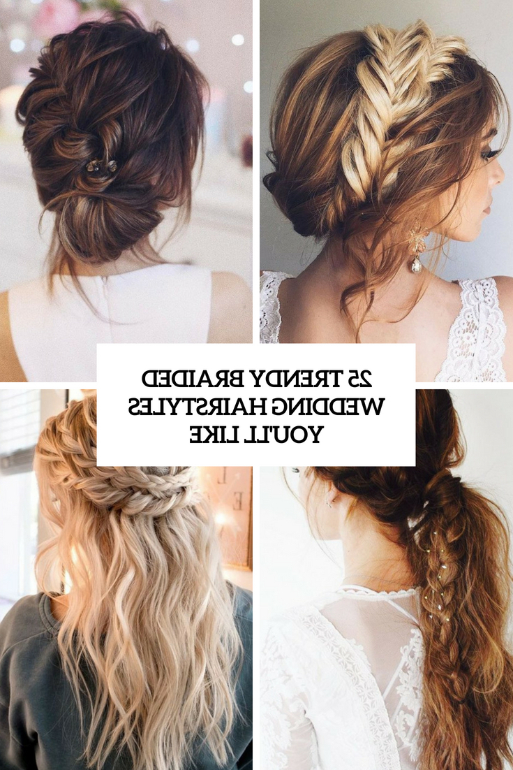 25 Trendy Braided Wedding Hairstyles You'll Like – Weddingomania For Well Liked Updo Halo Braid Hairstyles (View 4 of 20)