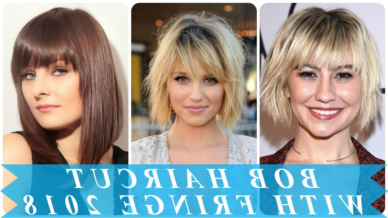 Famous Bob Hairstyles With Bangs Intended For Popular Bob Hairstyles With Bangs 2018 – Youtube (Gallery 1 of 20)