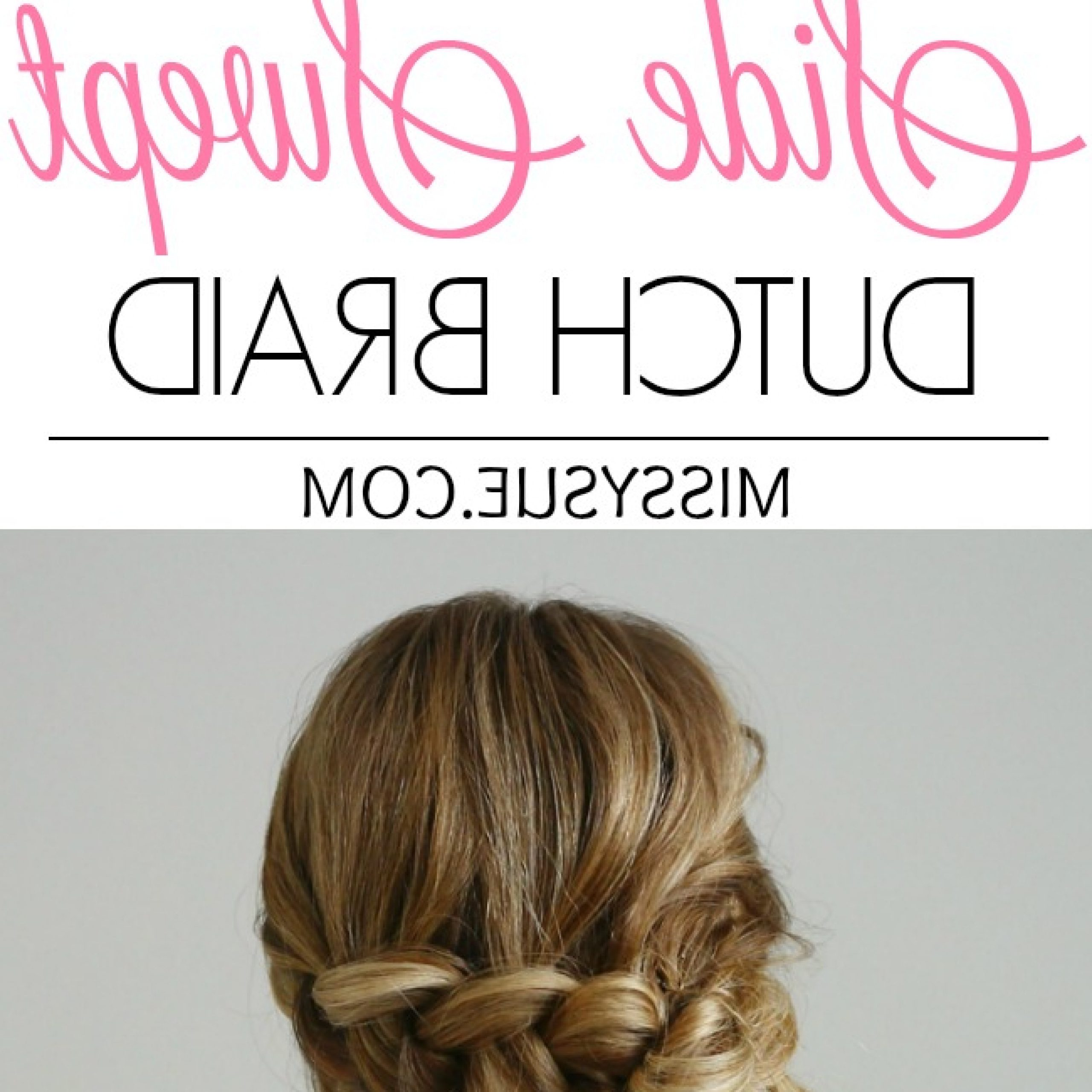 Favorite Side Swept Carousel Braid Hairstyles Intended For Side Swept Dutch Braid (View 13 of 20)