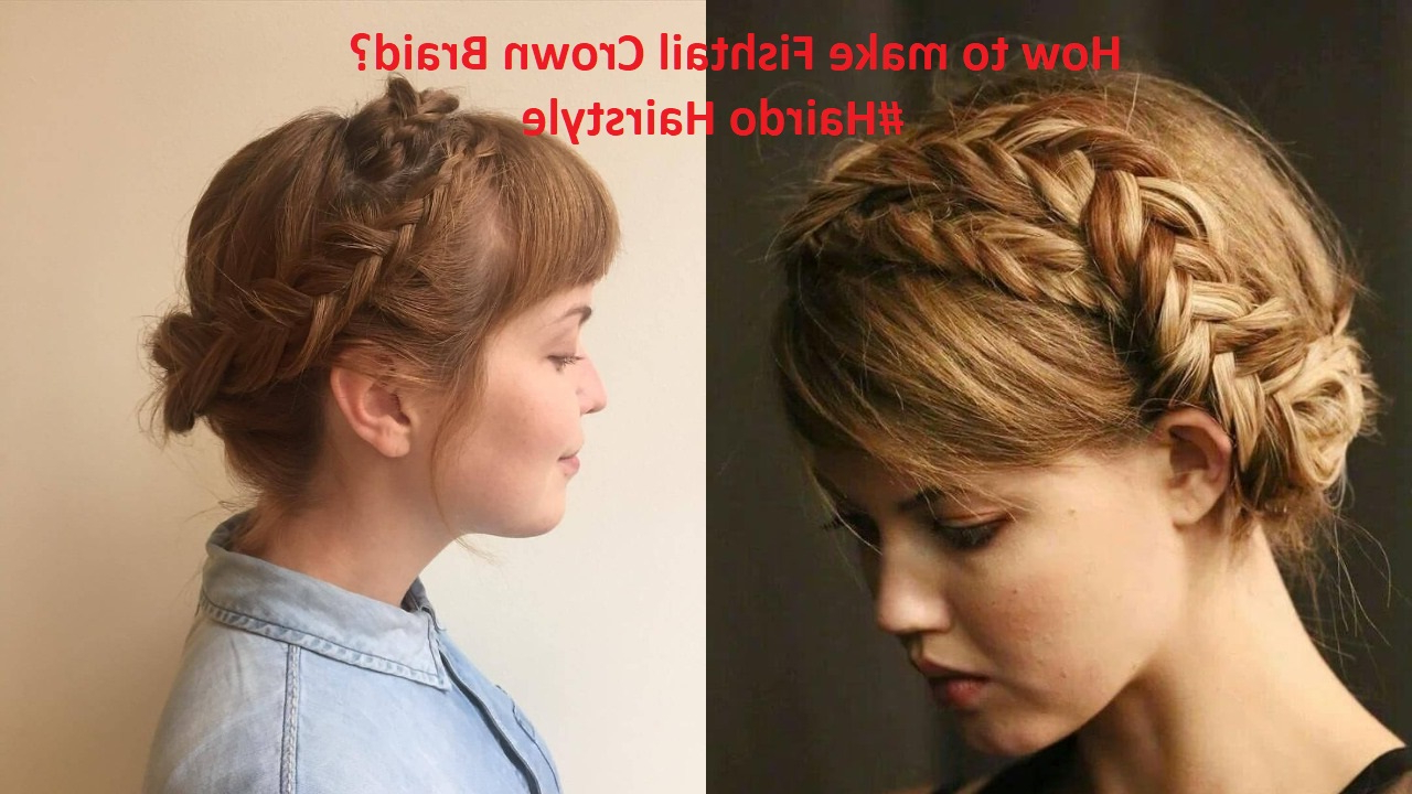 How To Make Fishtail Crown Braid? In Preferred Fishtail Crown Braid Hairstyles (View 14 of 20)
